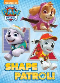 Cover of Shape Patrol! (Paw Patrol)