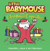 Book cover for Little Babymouse and the Christmas Cupcakes