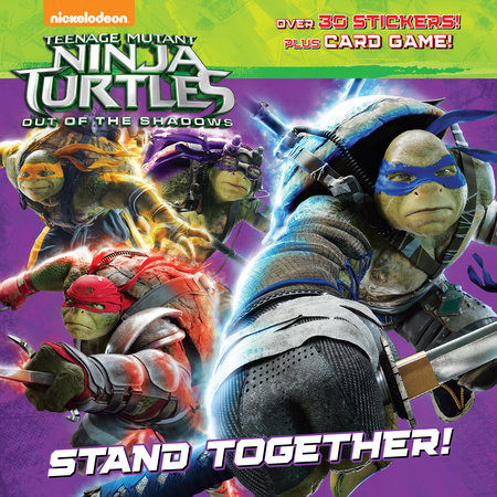 Stand Together! (Teenage Mutant Ninja Turtles: Out of the Shadows)
