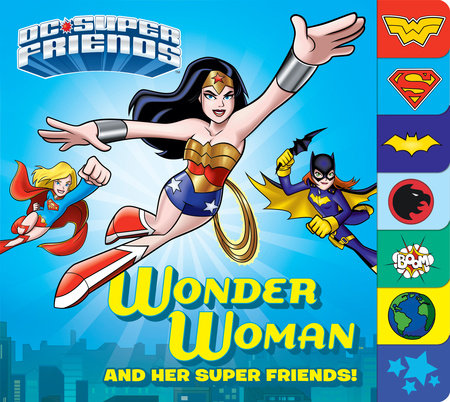 Wonder Woman and Her Super Friends! (DC Super Friends)
