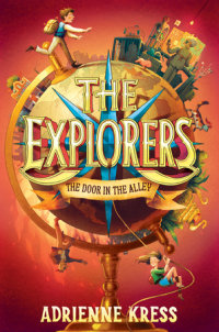 Cover of The Explorers: The Door in the Alley cover