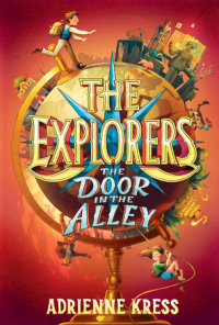 Cover of The Explorers: The Door in the Alley