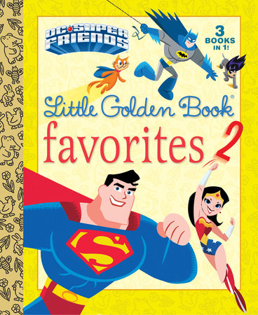 DC Super Friends Little Golden Book Favorites #2 (DC Super Friends)