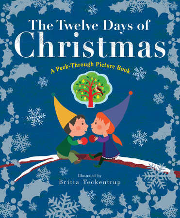 the twelve days of christmas a peek through picture book - 12 Days Of Christmas Book