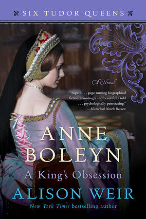 Cover image for Anne Boleyn, A King's Obsession