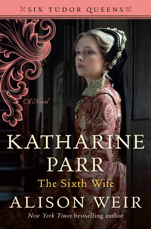 Cover image for Katharine Parr, The Sixth Wife