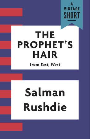 rushdie the prophets hair