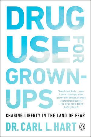 Drug Use for Grown-Ups