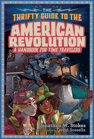The Thrifty Guide to the American Revolution