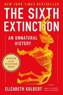 Cover of The Sixth Extinction: An Unnatural History