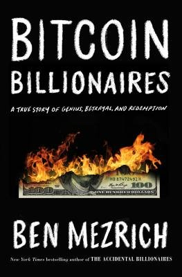 Cover of Bitcoin Billionaires: A True Story of Genius, Betrayal, and Redemption