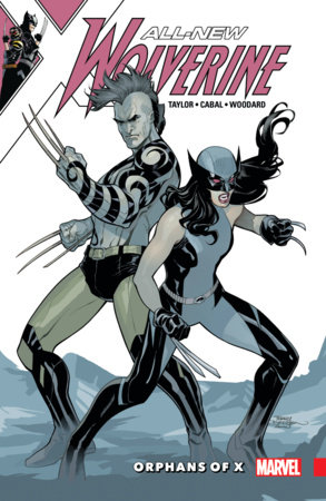 ALL-NEW WOLVERINE VOL. 5: ORPHANS OF X TPB