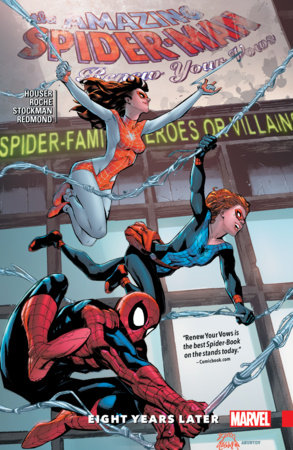 AMAZING SPIDER-MAN: RENEW YOUR VOWS VOL. 3 - EIGHT YEARS LATER TPB