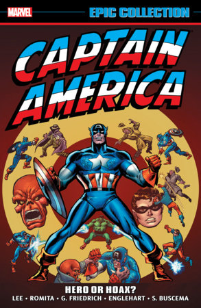 CAPTAIN AMERICA EPIC COLLECTION: HERO OR HOAX? TPB