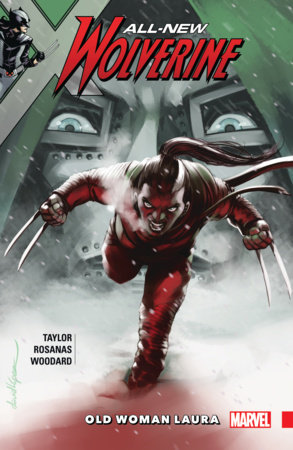 ALL-NEW WOLVERINE VOL. 6: OLD WOMAN LAURA TPB