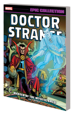 DOCTOR STRANGE EPIC COLLECTION: MASTER OF THE MYSTIC ARTS TPB