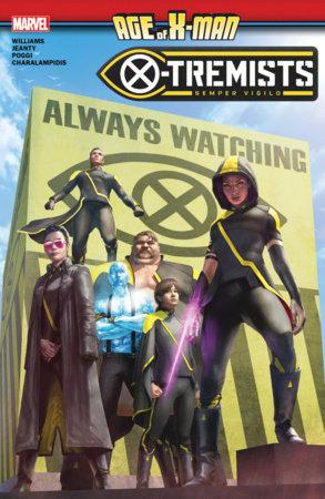 AGE OF X-MAN: X-TREMISTS TPB