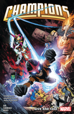 CHAMPIONS BY JIM ZUB VOL. 2: GIVE AND TAKE TPB