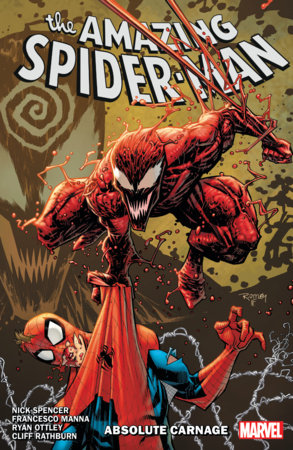 AMAZING SPIDER-MAN BY NICK SPENCER VOL. 6: ABSOLUTE CARNAGE TPB
