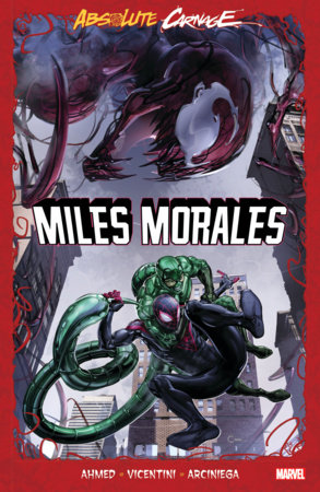 ABSOLUTE CARNAGE: MILES MORALES TPB