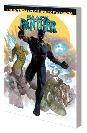BLACK PANTHER BOOK 9: THE INTERGALACTIC EMPIRE OF WAKANDA PART FOUR TPB