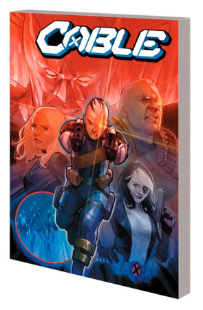 CABLE BY GERRY DUGGAN VOL. 2 TPB