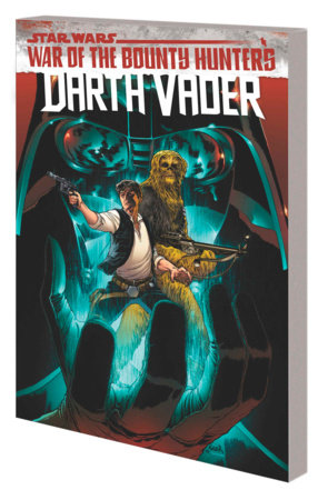 STAR WARS: DARTH VADER BY GREG PAK VOL. 3 - WAR OF THE BOUNTY HUNTERS TPB