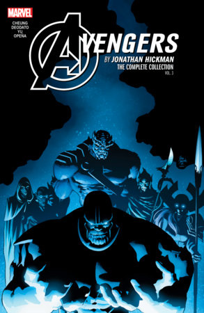 AVENGERS BY JONATHAN HICKMAN: THE COMPLETE COLLECTION VOL. 3 TPB
