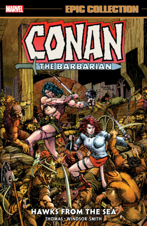 CONAN THE BARBARIAN EPIC COLLECTION: THE ORIGINAL MARVEL YEARS - HAWKS FROM THE SEA TPB