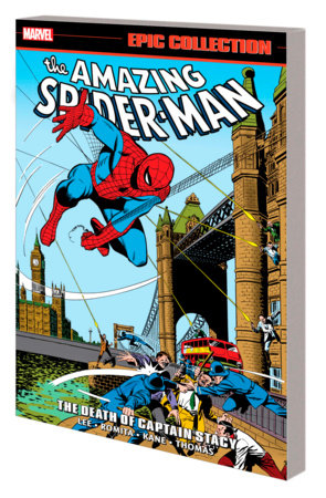 AMAZING SPIDER-MAN EPIC COLLECTION: THE DEATH OF CAPTAIN STACY TPB