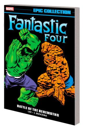 FANTASTIC FOUR EPIC COLLECTION: BATTLE OF THE BEHEMOTHS TPB