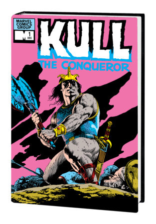 KULL THE CONQUEROR: THE ORIGINAL MARVEL YEARS OMNIBUS HC BOLTON COVER [DM ONLY]