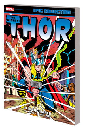 THOR EPIC COLLECTION: ULIK UNCHAINED TPB