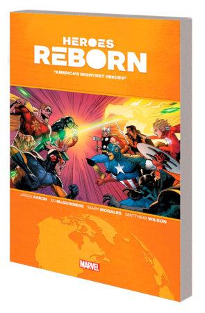 HEROES REBORN: AMERICA'S MIGHTIEST HEROES TPB