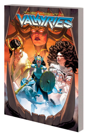 THE MIGHTY VALKYRIES: ALL HEL LET LOOSE TPB