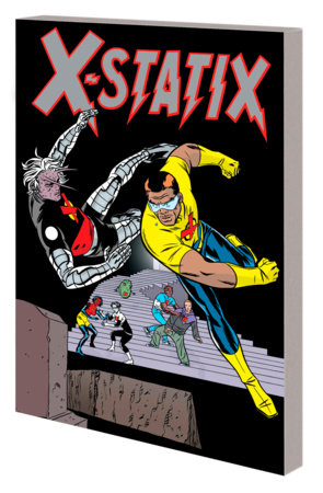 X-STATIX: THE COMPLETE COLLECTION VOL. 2 TPB