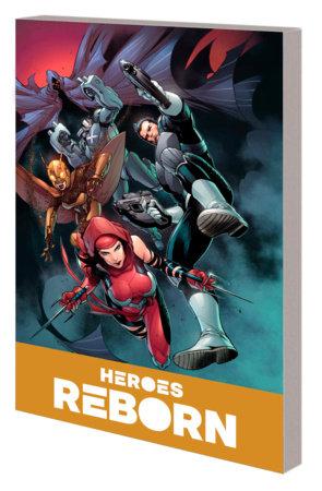 HEROES REBORN: AMERICA'S MIGHTIEST HEROES COMPANION VOL. 2 TPB