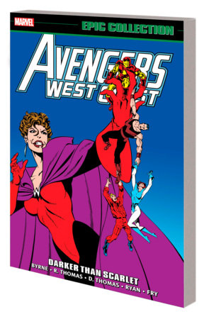 AVENGERS WEST COAST EPIC COLLECTION: DARKER THAN SCARLET TPB