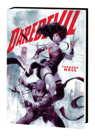 DAREDEVIL BY CHIP ZDARSKY: TO HEAVEN THROUGH HELL VOL. 2 HC
