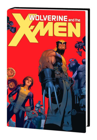 WOLVERINE & THE X-MEN BY JASON AARON OMNIBUS HC BACHALO COVER [NEW PRINTING]