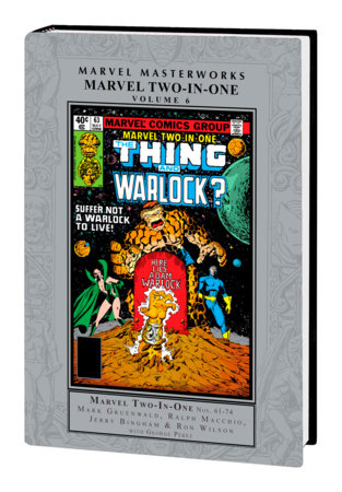 MARVEL MASTERWORKS: MARVEL TWO-IN-ONE VOL. 6 HC