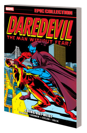 DAREDEVIL EPIC COLLECTION: GOING OUT WEST TPB