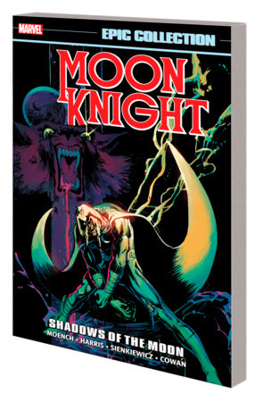 MOON KNIGHT EPIC COLLECTION: SHADOWS OF THE MOON TPB [NEW PRINTING]