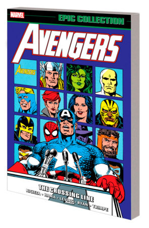 AVENGERS EPIC COLLECTION: THE CROSSING LINE TPB