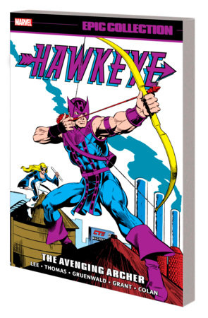HAWKEYE EPIC COLLECTION: THE AVENGING ARCHER TPB
