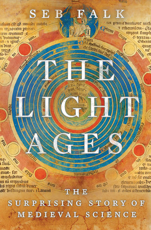 The Light Ages by Seb Falk | Penguin Random House Canada