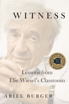 Cover of Witness: Lessons from Elie Wiesel's Classroom