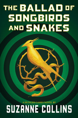 Cover of The Ballad of Songbirds and Snakes (a Hunger Games Novel)