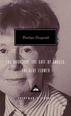 The Bookshop, The Gate of Angels, The Blue Flower
