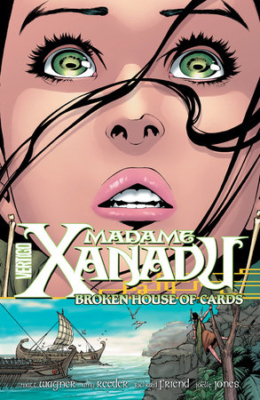Madame Xanadu Vol. 3: Broken House of Cards